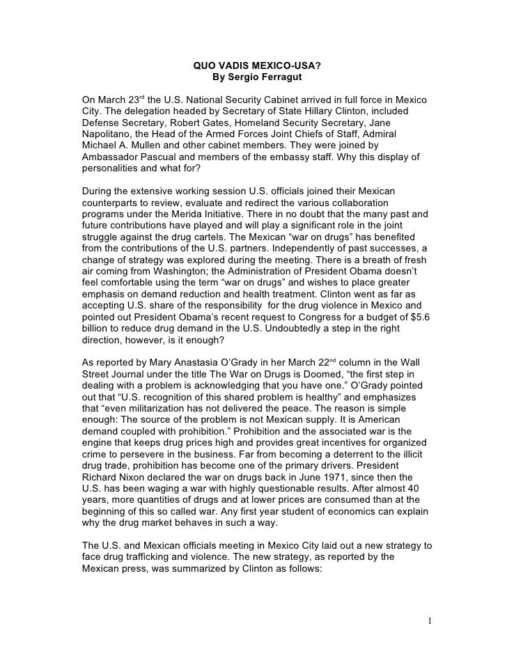 QUO VADIS MEXICO-USA?                             By Sergio Ferragut  On March 23rd the U.S. National Security Cabinet arr...