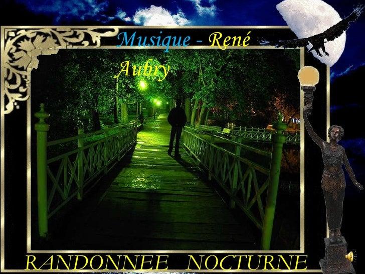 RANDONNEE  NOCTURNE Musique -  René Aubry
