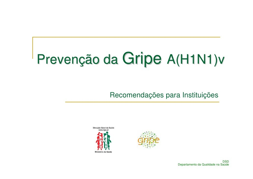 Prevenção da Gripe A(H1N1)v            Recomendações para Instituições                                                    ...