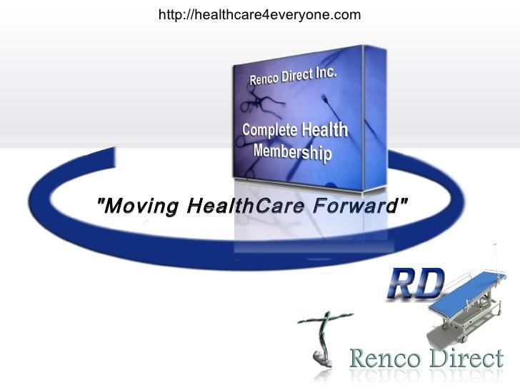 """http://healthcare4everyone.com    """"Moving HealthCare Forward"""""""