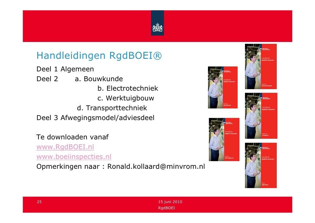 Handleidingen RgdBOEI® Deel 1 Algemeen Deel 2     a. Bouwkunde                   b. Electrotechniek                   c. W...