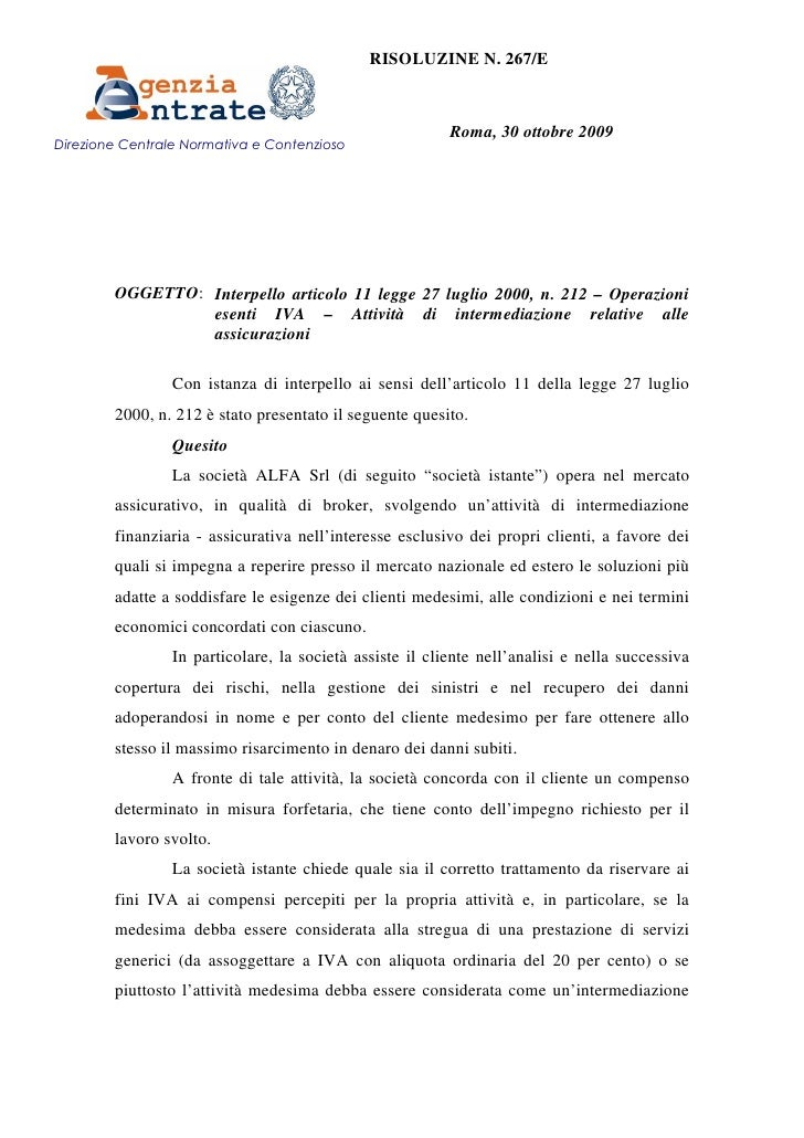 RISOLUZINE N. 267/E                                                              Roma, 30 ottobre 2009 Direzione Centrale ...