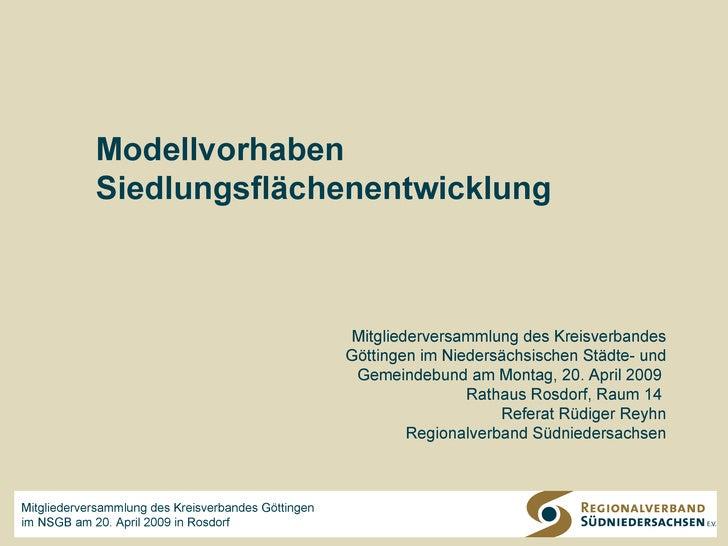 Modellvorhaben zur Siedlungsflächenentwicklung: Erfahrungen und Erkenntnisse Vorstellung im Dorfgemeinschaftshaus  Wöllmar...