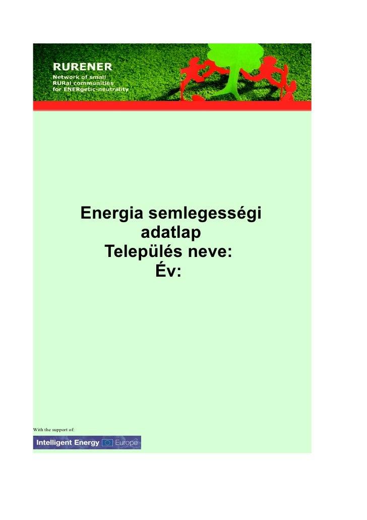 Energia semlegességi                               adatlap                          Település neve:                       ...