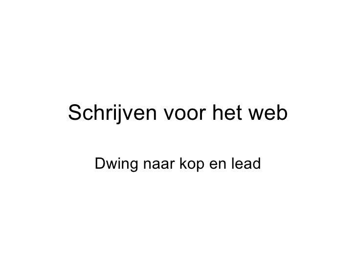 Schrijven voor het web Dwing naar kop en lead