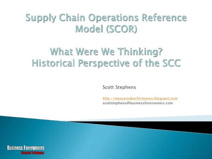 Scott Stephens  http://measuredperformance.blogspot.com scottstephens@businessforerunners.com