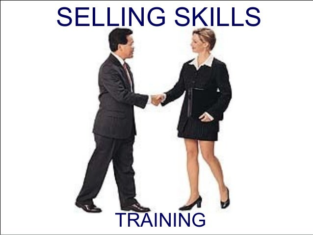 SELLING SKILLS   TRAINING