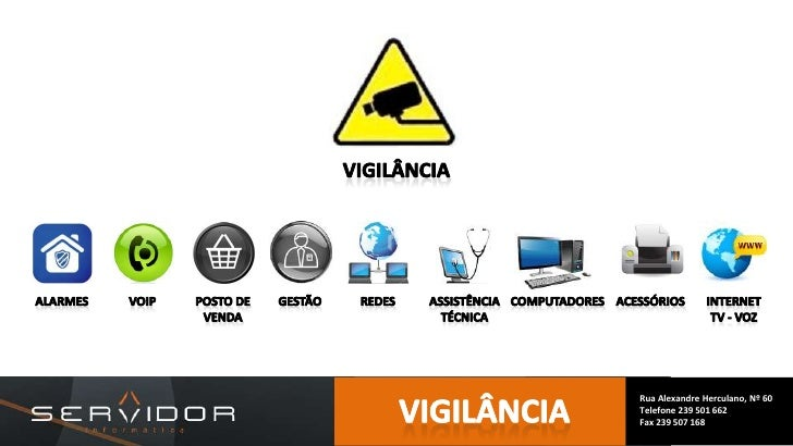 Alarmes<br />VOIP<br />posto DE VENDA<br />gestão<br />Assistência técnica<br />redes<br />acessórios<br />Internet TV - V...
