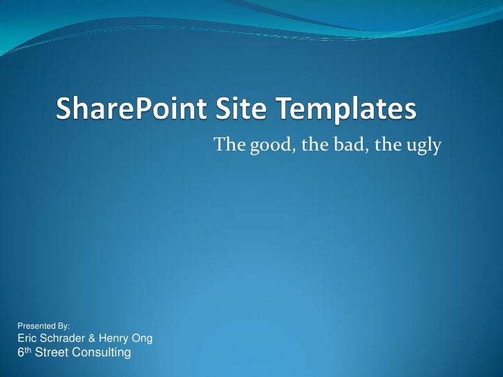 Sharepoint 2007 site templates for Sharepoint 2007 site templates