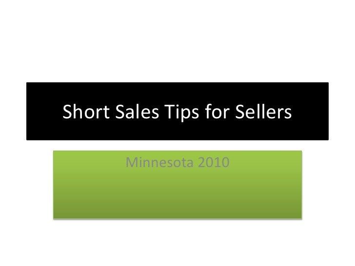 Short Sales Tips for Sellers<br />Minnesota 2010<br />