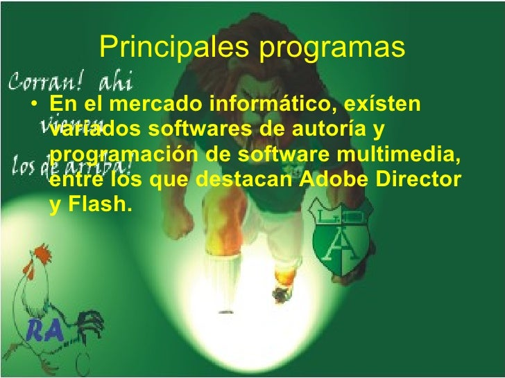 Principales programas <ul><li>En el mercado informático, exísten variados softwares de autoría y programación de software ...
