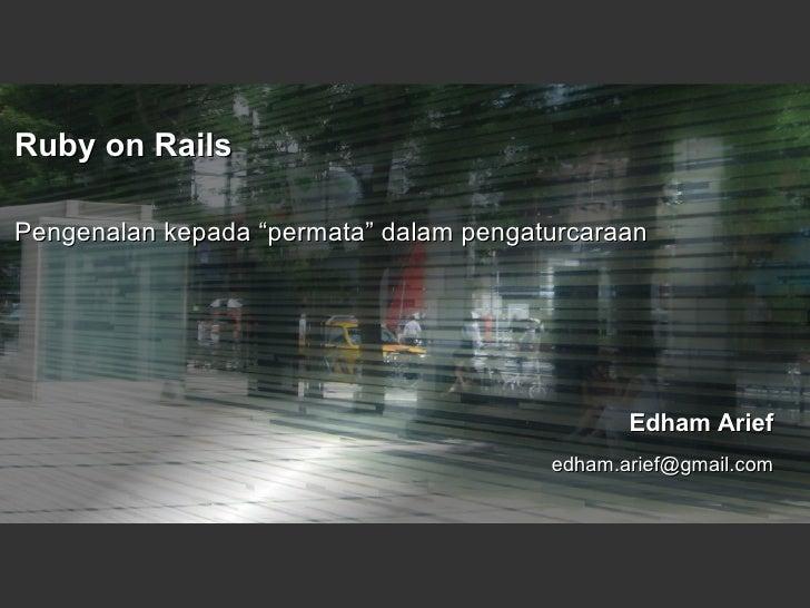 """Ruby on Rails Pengenalan kepada """"permata"""" dalam pengaturcaraan"""