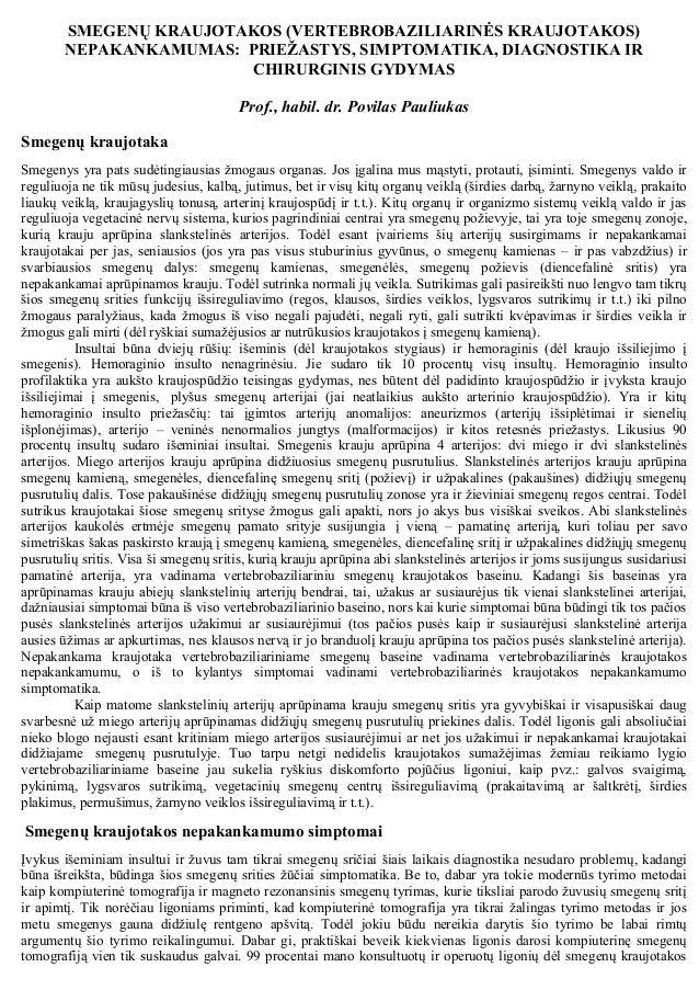 SMEGENŲ KRAUJOTAKOS (VERTEBROBAZILIARINĖS KRAUJOTAKOS) NEPAKANKAMUMAS: PRIEŽASTYS, SIMPTOMATIKA, DIAGNOSTIKA IR CHIRURGINI...