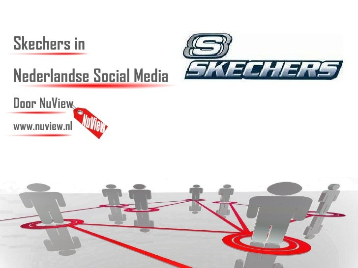 Skechers in  Nederlandse Social Media Door NuView www.nuview.nl