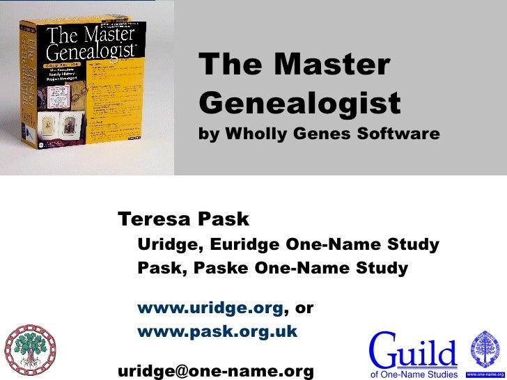 The Master Genealogist by Wholly Genes Software   Teresa Pask Uridge, Euridge One-Name Study Pask, Paske One-Name Study ww...