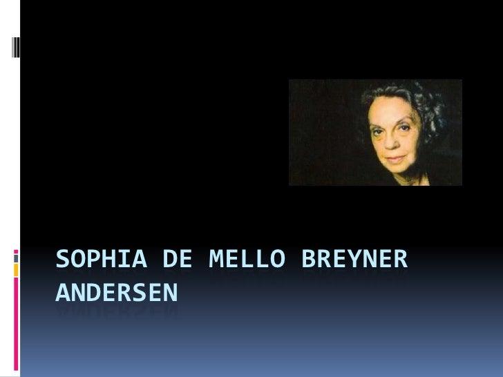 Sophia de Mello Breyner Andersen <br />