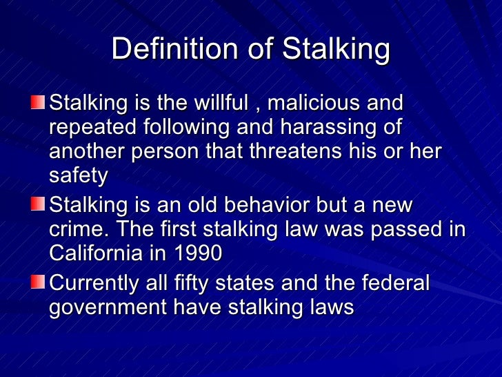 stalking and stalkers essay Cyberstalking is the use of the internet or other electronic means to stalk or harass an individual, group, or organization it may include false accusations, defamation, slander and libel.