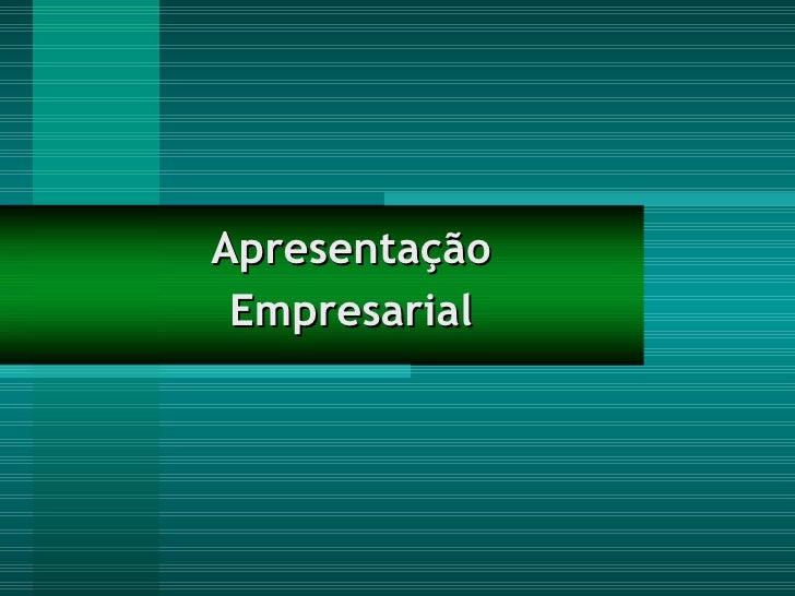 Apresentação Empresarial
