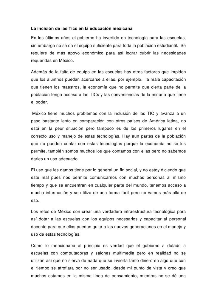 La incisión de las Tics en la educación mexicana<br />En los últimos años el gobierno ha invertido en tecnología para las ...