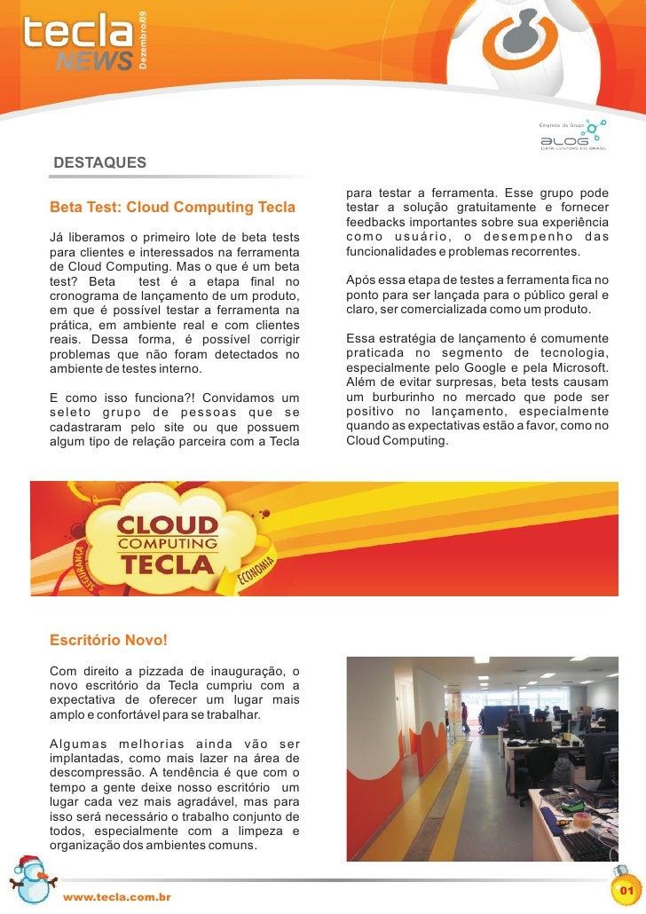 Dezembro/09                                                                                Empresa do Grupo     DESTAQUES ...