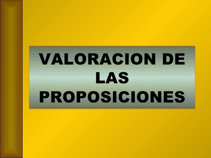 VALORACION DE LAS PROPOSICIONES