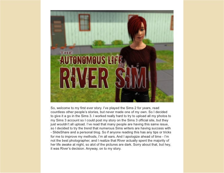 So, welcome to my first ever story. I've played the Sims 2 for years, read countless other people's stories, but never mad...