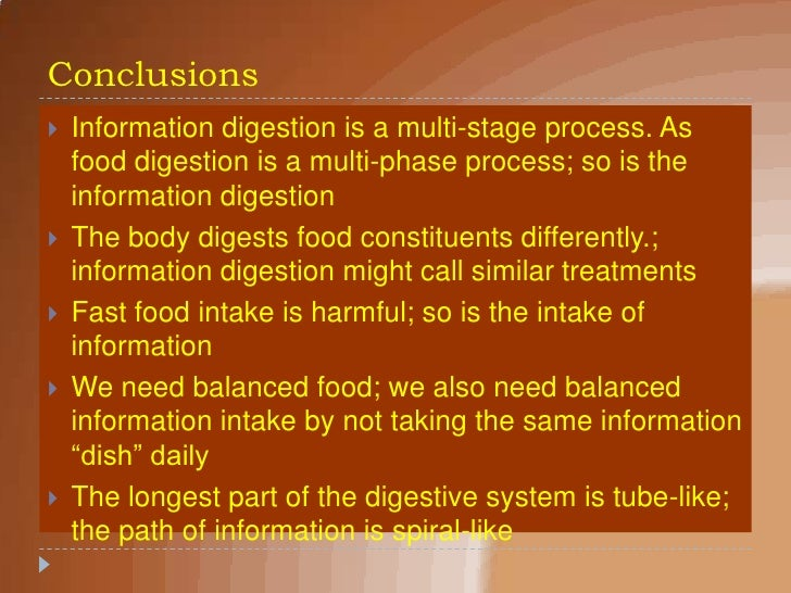The Information Digestive System