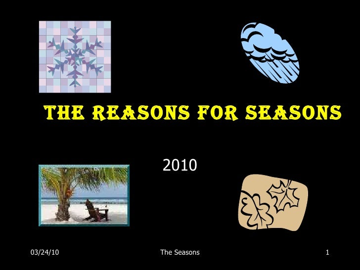 The Reasons for Seasons 2010