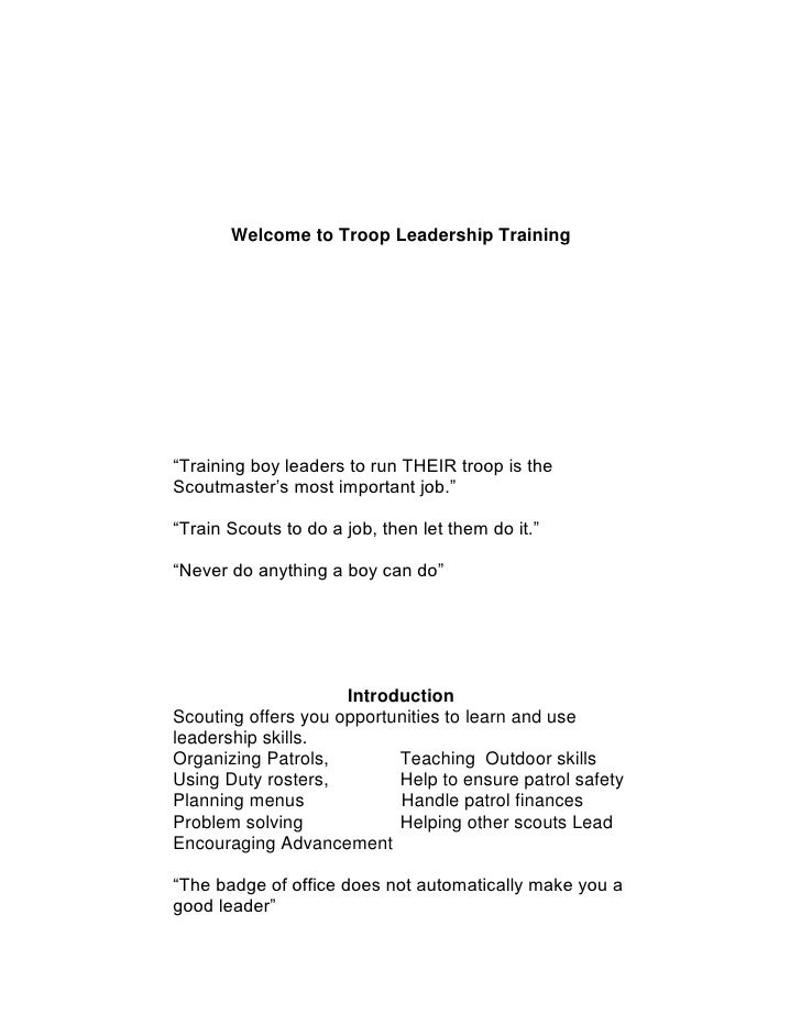 "<ul><li>Welcome to Troop Leadership Training""Training boy leaders to run THEIR troop is the Scoutmaster's most important j..."