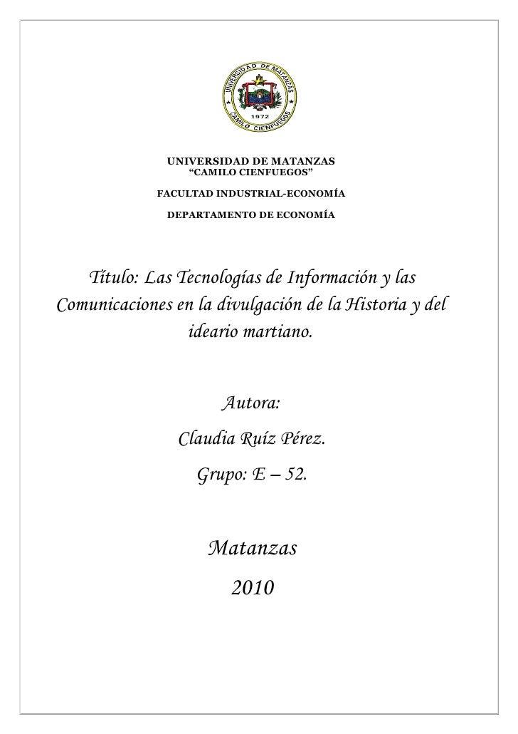 """UNIVERSIDAD DE MATANZAS                   """"CAMILO CIENFUEGOS""""               FACULTAD INDUSTRIAL-ECONOMÍA                 D..."""