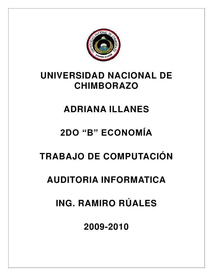 """2072005135255<br />UNIVERSIDAD NACIONAL DE CHIMBORAZO<br />ADRIANA ILLANES<br />2DO """"B"""" ECONOMÍA<br />TRABAJO DE COMPUTACI..."""