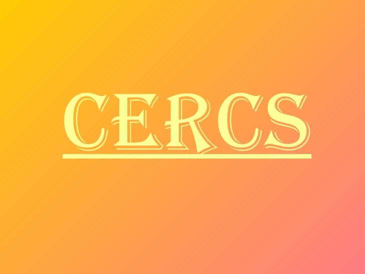 CERCS
