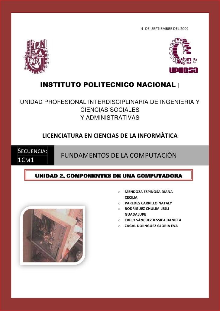 4  DE  SEPTIEMBRE DEL 2009INSTITUTO POLITECNICO NACIONAL  UNIDAD PROFESIONAL INTERDISCIPLINARIA DE INGENIERIA Y CIENCIAS S...
