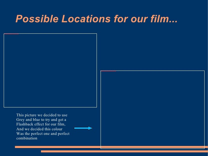 Possible Locations for our film... This picture we decided to use Grey and blue to try and get a  Flashback effect for our...