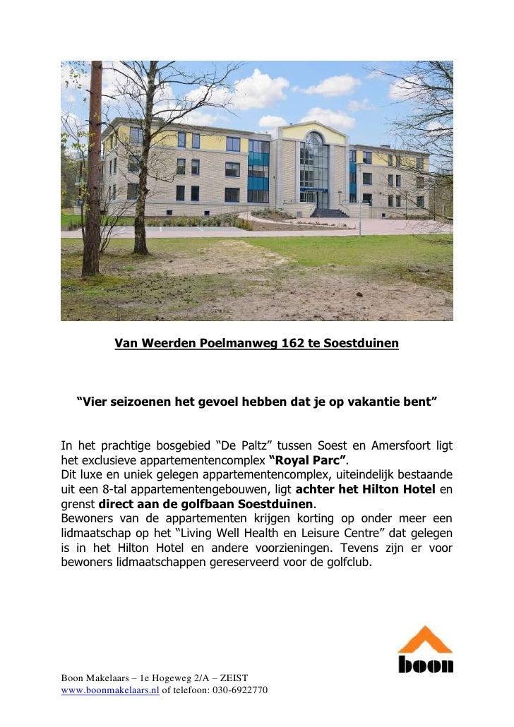 """Van Weerden Poelmanweg 162 te Soestduinen       """"Vier seizoenen het gevoel hebben dat je op vakantie bent""""   In het pracht..."""