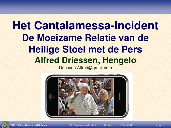 Het Cantalamessa-Incident           De Moeizame Relatie van de            Heilige Stoel met de Pers                       ...
