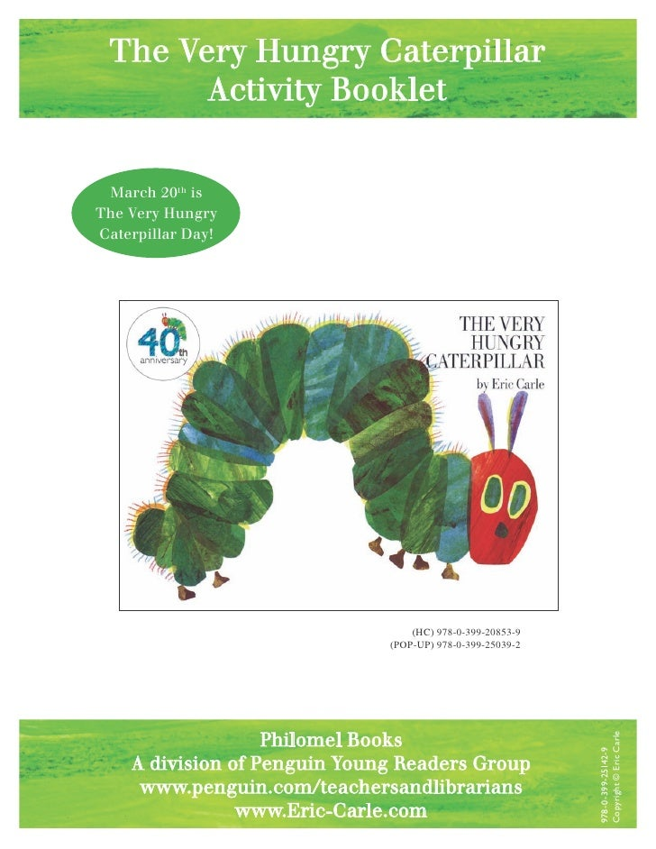 The Very Hungry Caterpillar        Activity Booklet    March 20th is The Very Hungry Caterpillar Day!                     ...