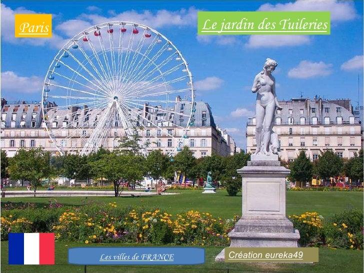 Le jardin des Tuileries Paris Les villes de FRANCE Création eureka49