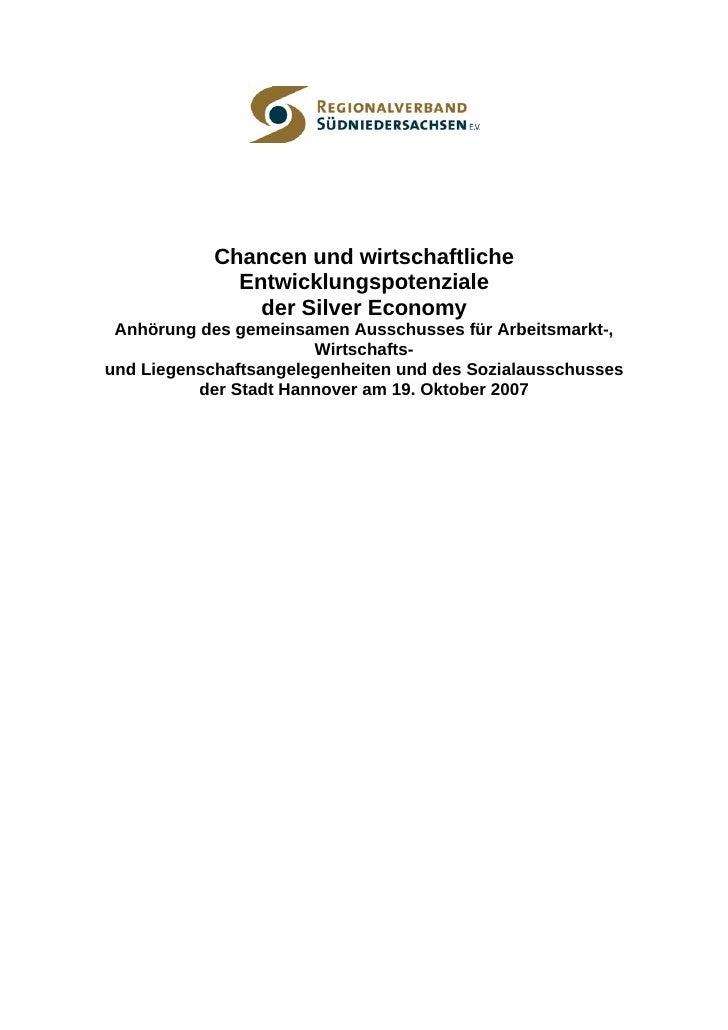 Chancen und wirtschaftliche               Entwicklungspotenziale                 der Silver Economy  Anhörung des gemeinsa...