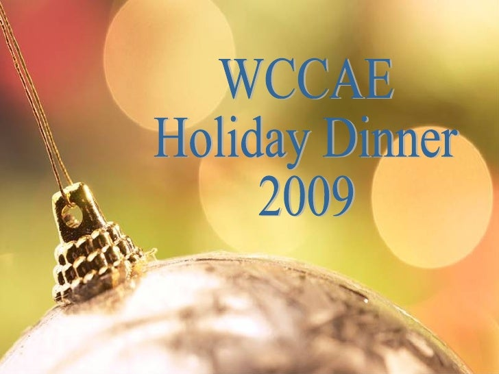 WCCAE Holiday Dinner 2009