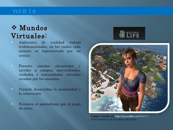 <ul><li>Ambientes de realidad virtual tridimensionales, en los cuales cada usuario es representado por un avatar. </li></u...