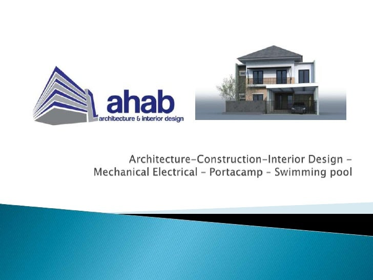 Architecture-Construction-Interior Design - Mechanical Electrical – Portacamp – Swimming pool<br />