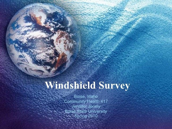 Windshield Survey Boise, Idaho Community Health 417 Jennifer Jonely Boise State University Spring 2010