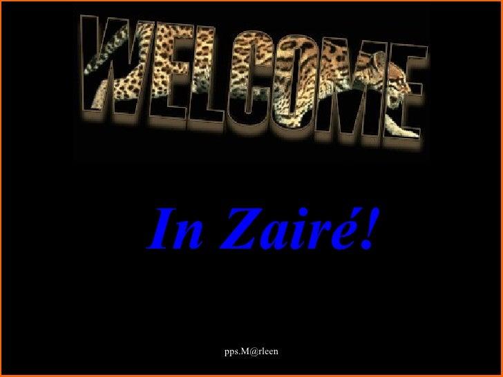 In Zairé!