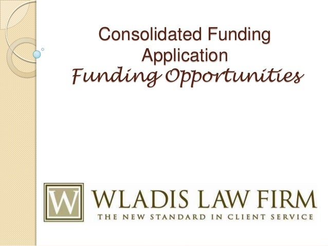 Consolidated FundingApplicationFunding Opportunities