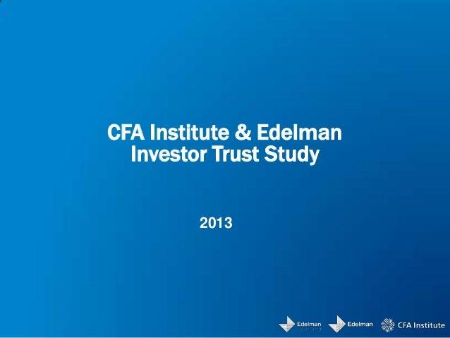 CFA Institute & Edelman Investor Trust Study 2013