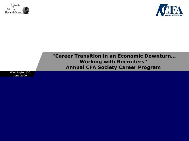 """""""Career Transition in an Economic Downturn…                           Working with Recruiters""""                      Annual..."""