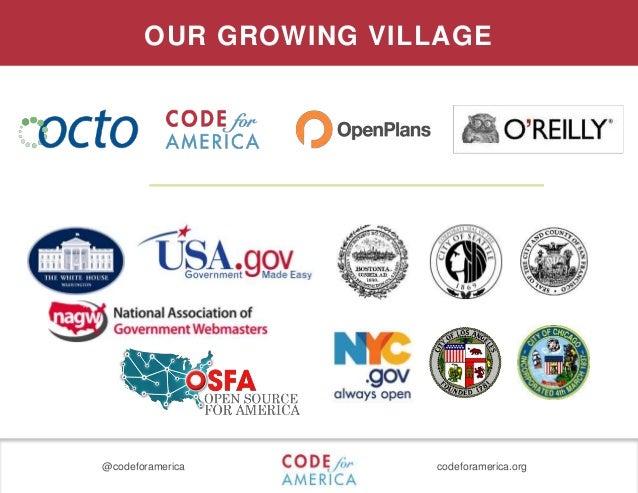 @codeforamerica codeforamerica.org OUR GROWING VILLAGE