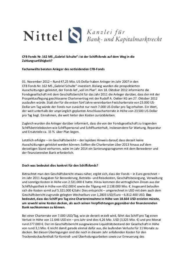 """CFB Fonds Nr. 162 MS """"Gabriel Schulte"""": Ist der Schiffsfonds auf dem Weg in dieZahlungsunfähigkeit?Fachanwälte beraten Anl..."""