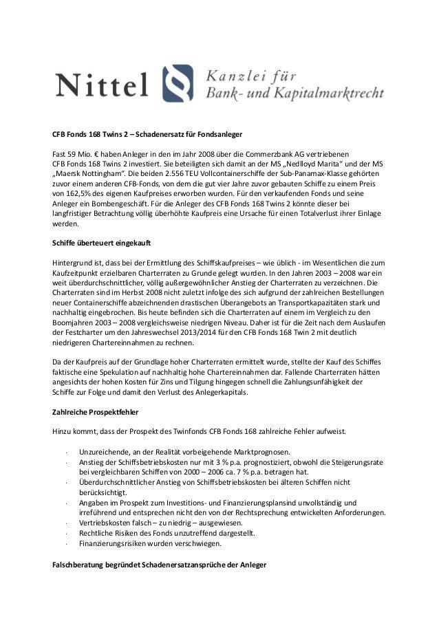 CFB Fonds 168 Twins 2 – Schadenersatz für FondsanlegerFast 59 Mio. € haben Anleger in den im Jahr 2008 über die Commerzban...